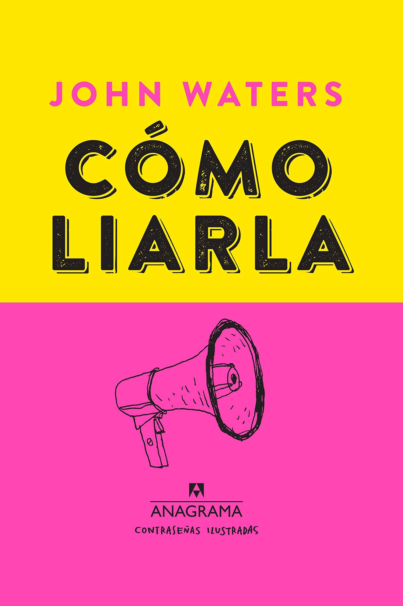 Como liarla (Spanish Edition) pdf epub