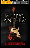 Poppy's Anthem