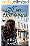 All In One Place (Holmes Crossing Book 2)