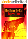 Blast from the Past (A Mac Faraday Mystery Book 4)