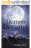 Demon Dreams (Demon Blessed Book 3)