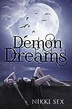 Demon Dreams (Demon Blessed Book 3)
