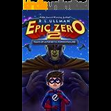 Epic Zero 2: Tales of a Pathetic Power Failure