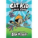 Cat Kid Comic Club: From The Creator Of Dog Man: 1