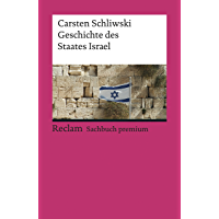 Geschichte des Staates Israel: Reclam Sachbuch premium (German Edition)