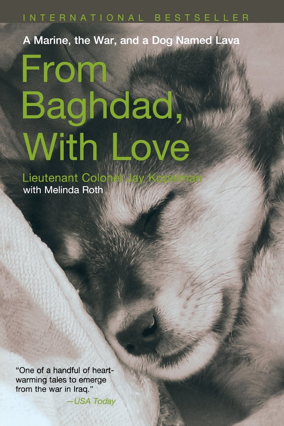 From Baghdad with Love: A Marine, the War, and a Dog Named