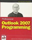 Professional Outlook 2007 Programming (Programmer to Programmer)