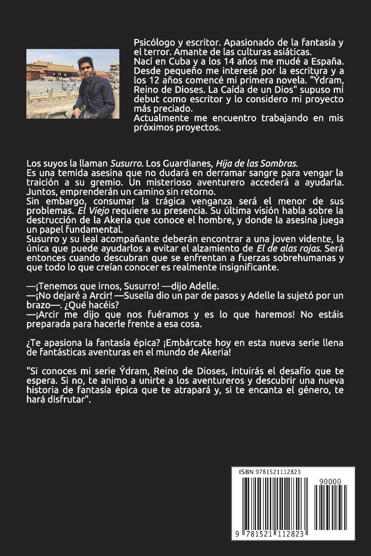 Akeria, Mundo Olvidado: La Senda de Susurro I (Spanish Edition): Luis E. Bermúdez: 9781521112823: Amazon.com: Books