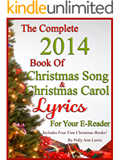 the complete 2014 book of christmas song lyrics and christmas carol lyrics for your e