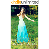 Juliette: The Mail Order Bride