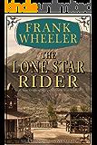 The Lone Star Rider (Westward Saga Western) (A Western Adventure Fiction)