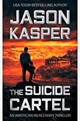 The Suicide Cartel: A David Rivers Thriller (American Mercenary Book 5) Kindle Edition