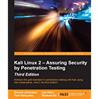 Kali Linux 2 – Assuring Security by Penetration Testing - Third Edition (English Edition)