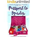 Passport to Murder: A Collection of Travel Cozy Mystery Shorts