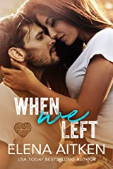 When We Left (Timber Creek) Kindle Edition
