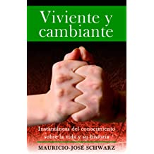 Viviente y cambiante (Spanish Edition) Mar 4, 2013