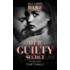 Her Guilty Secret (Guilty as Sin)