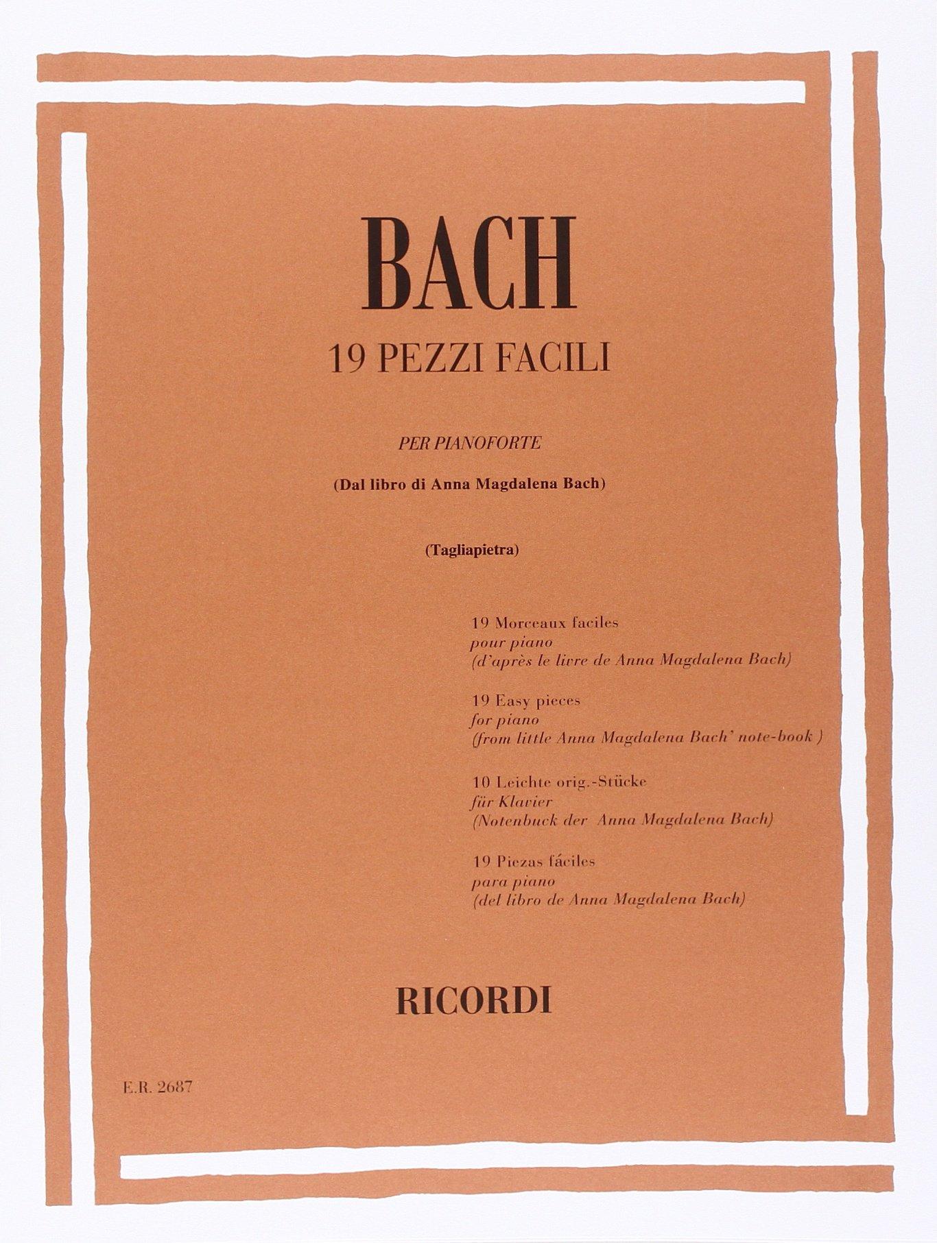 19 PEZZI FACILI (DAL LIBRO DI ANNA MAGDALENA) (Francese) BACH J.S. Ricordi 0041826876 Musique
