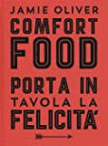 Comfort food. Ediz. illustrata