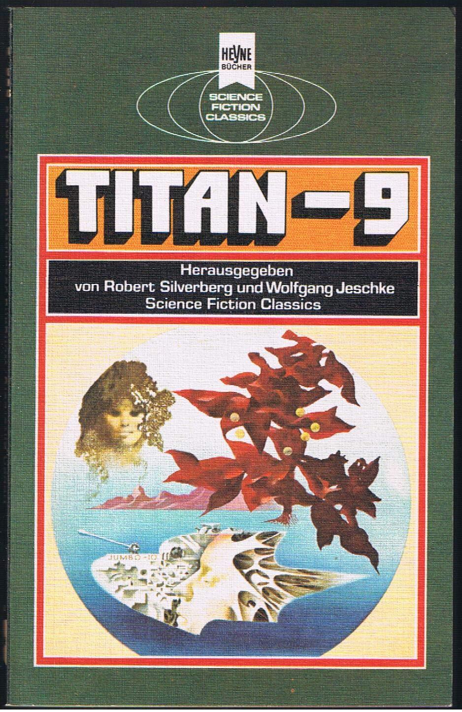 Wolfgang Jeschke / Ben Bova (Hrsgg.) - Titan-9. SF-Erzählungen