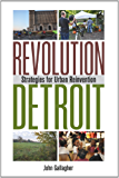 Revolution Detroit: Strategies for Urban Reinvention (Painted Turtle) (English Edition)