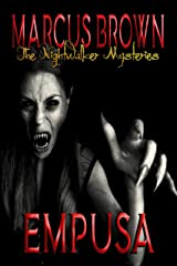 Empusa - The Nightwalker Mysteries: Part Five Kindle Edition