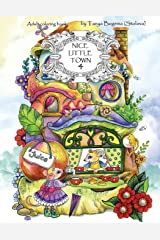 Nice Little Town: Adult Coloring Book (Stress Relieving Coloring Pages, Coloring Book for Relaxation) (Volume 4) Paperback