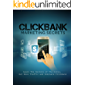 ClickBank Marketing Secrets: Learn the secrets of the gurus, get more traffic and dominate clickbank