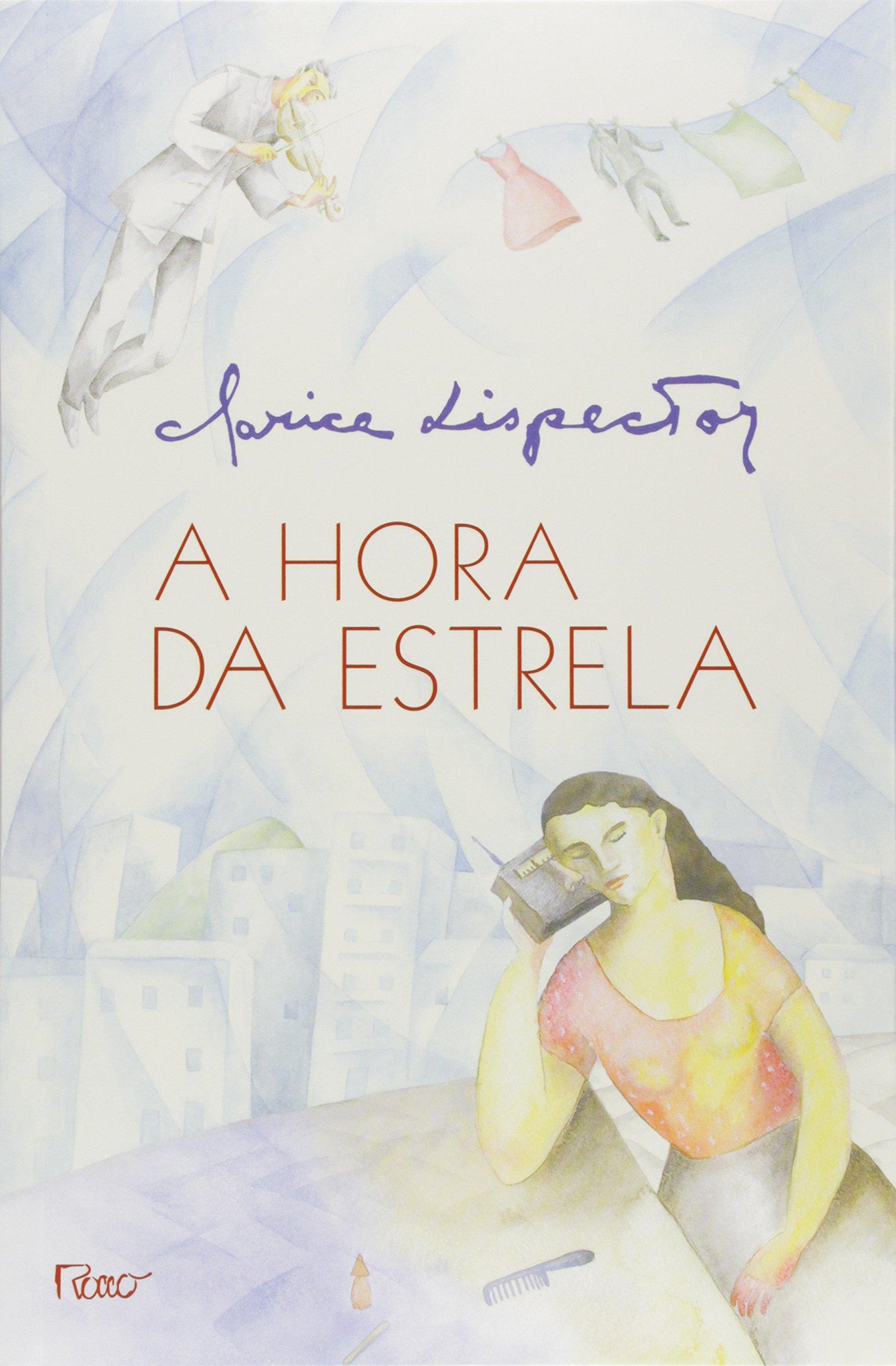 A Hora da Estrela - Livros na Amazon Brasil- 9788532508126