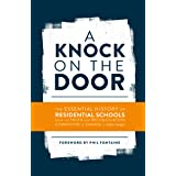 A Knock on the Door: The Essential History of Residential Schools from the Truth and Reconciliation Commission of Canada, Edi