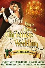 Once Upon a Christmas Wedding: a holiday romance collection Kindle Edition