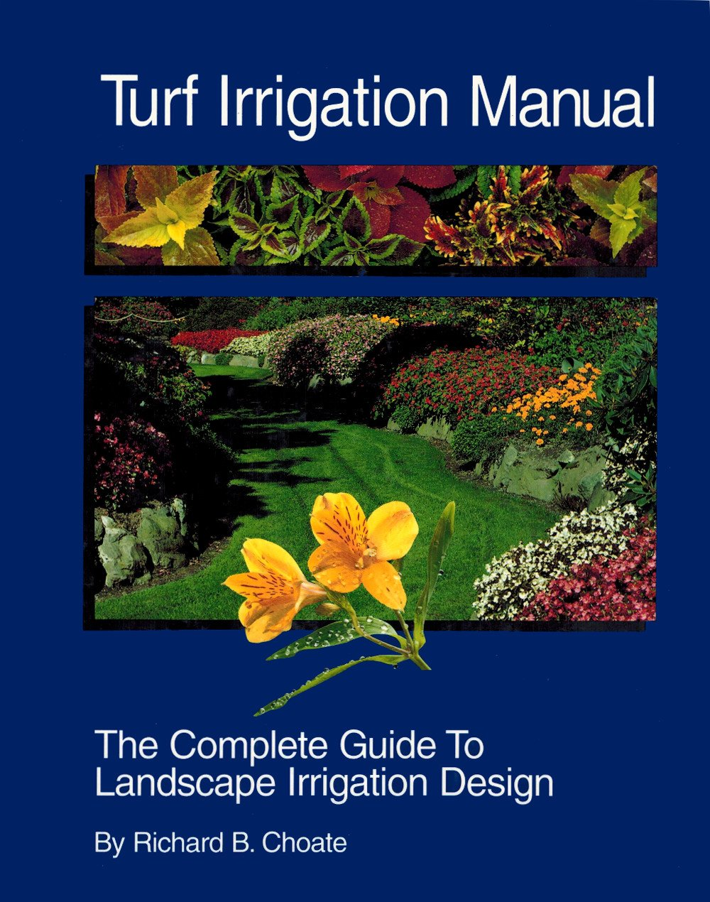 Amazon.com: Turf Irrigation Manual: The Complete Guide to Turf and ...