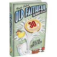 Uncle John's OLD FAITHFUL 30th Anniversary Bathroom Reader (Volume 30)