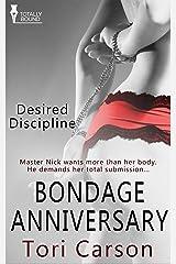 Bondage Anniversary (Desired Discipline) Kindle Edition