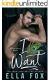 I Want (The Cruz Brothers Book 2)