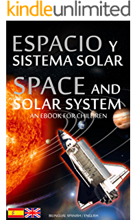 ESPACIO y SISTEMA SOLAR / SPACE and SOLAR SYSTEM - Bilingual Spanish / English - An