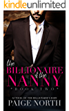 The Billionaire And The Nanny (Book Two)