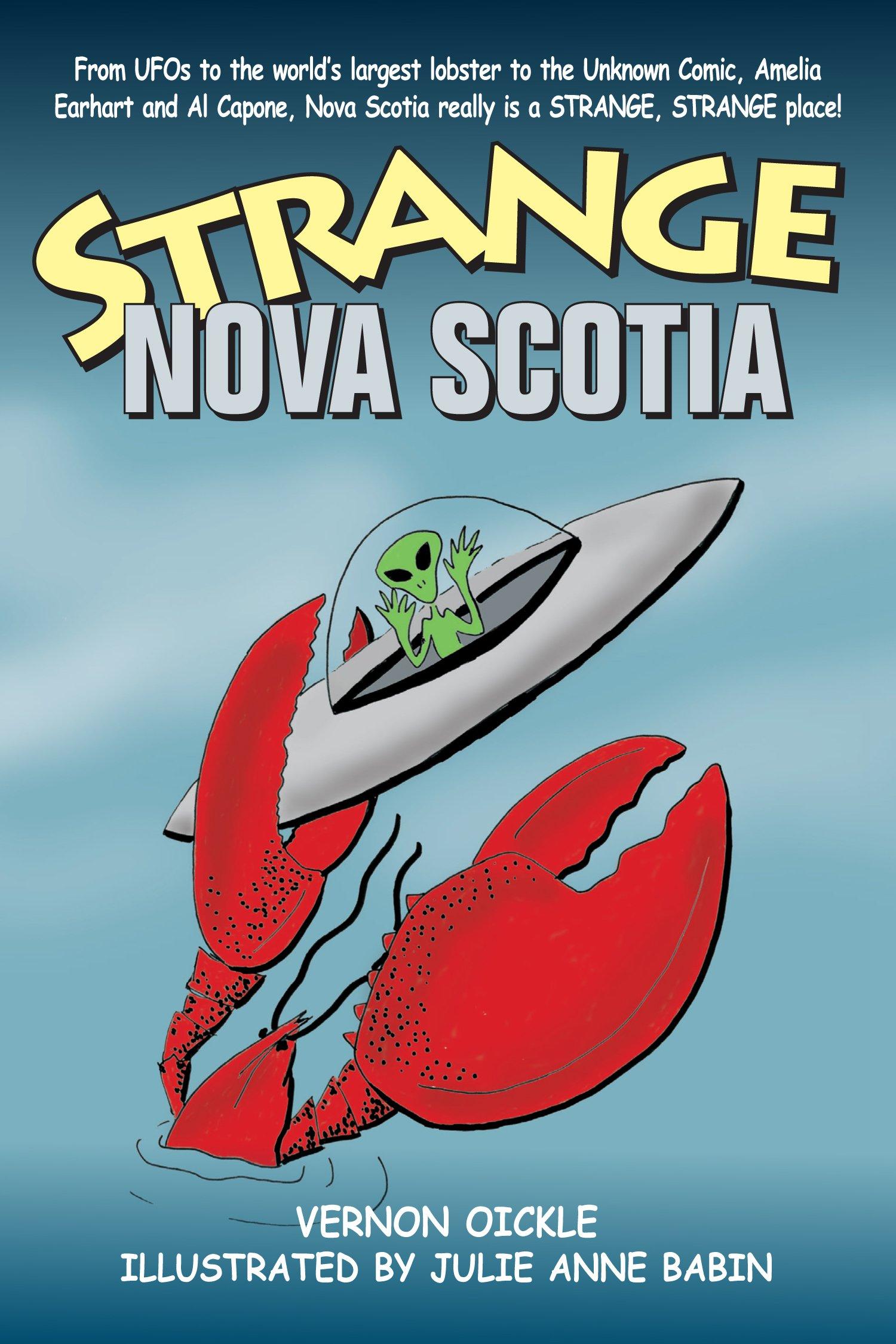 Strange nova scotia vernon oickle 9781927097984 books amazon aiddatafo Gallery