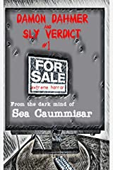 Damon Dahmer and Sly Verdict 1. Extreme Horror. Kindle Edition