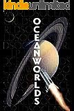 Oceanworlds