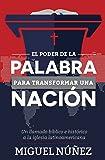 El Poder de la Palabra para Transformar una Nación (Spanish Edition)
