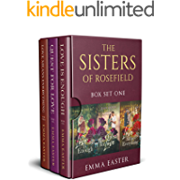 The Sisters of Rosefield: Box Set One: Books 1-3 (The Sisters of Rosefield Box Set Book 1)