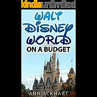 Walt Disney World On A Budget (2019)