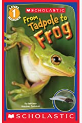 Scholastic Reader Level 1: From Tadpole to Frog Kindle Edition