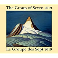 The Group of Seven / Le Groupe des Sept 2019: Bilingual (English/French]