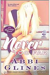 Never Too Far: A Rosemary Beach Novel (The Rosemary Beach Series Book 2) Kindle Edition