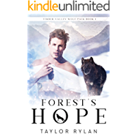 Forest's Hope: Timber Valley Wolf Pack Book 1