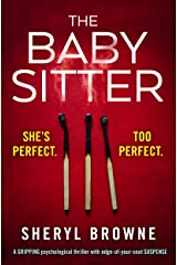 The Babysitter: A gripping psychological thriller with edge of your seat suspense Kindle Edition