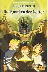 Akademie der Abenteuer - Band 1 - Die Knochen der Götter (German Edition) Kindle Edition
