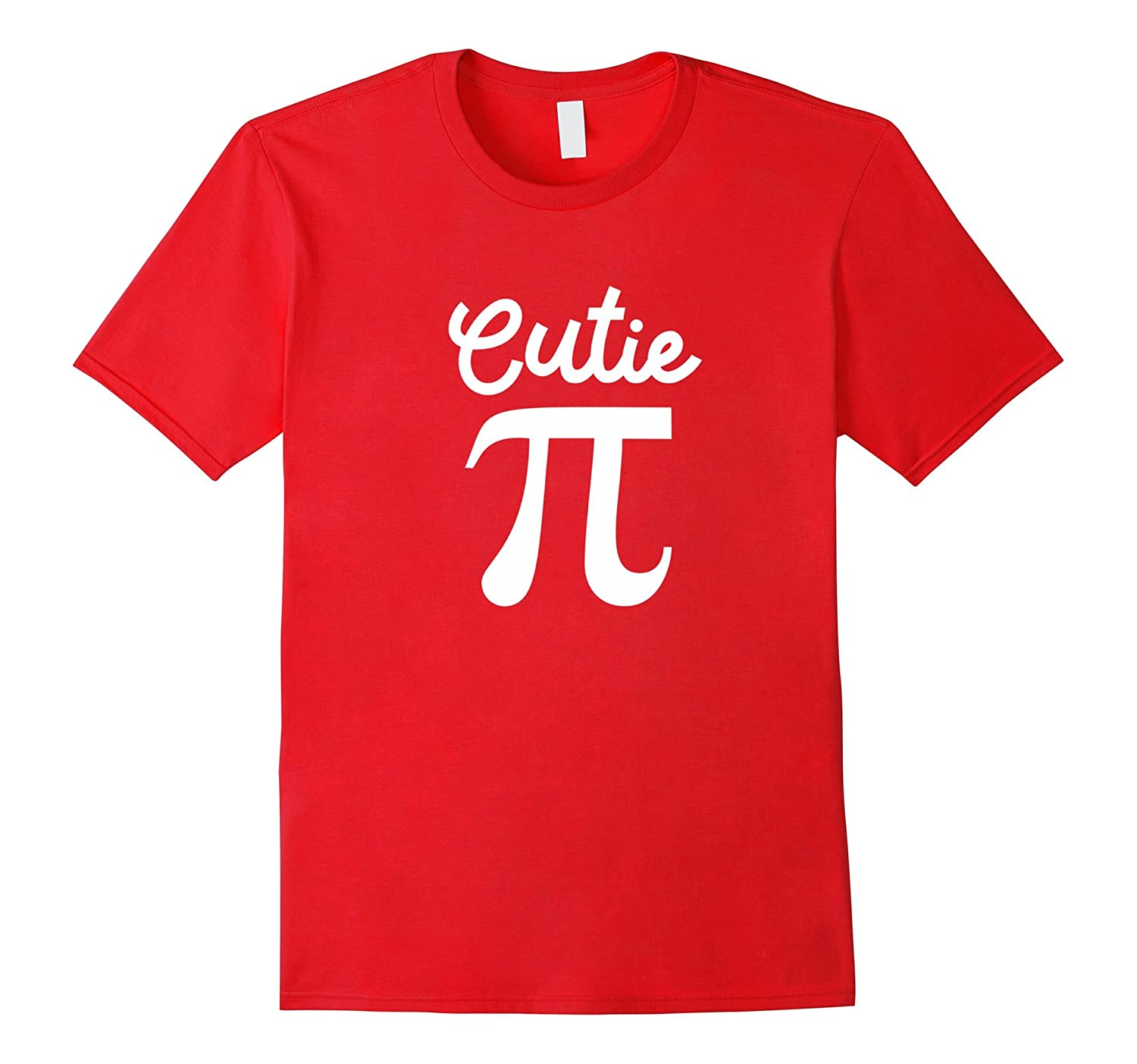Cutie Pi Symbol (Pie) T-Shirt - Cute Funny Math Geek Tee-CL